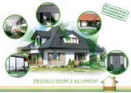Zbuduj dom z Aluprof - Aluprof SA