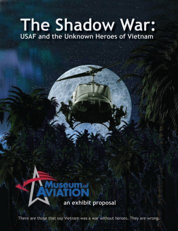 The Shadow War: - Museum of Aviation