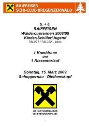 5. + 6. RAIFFEISEN Wäldercuprennen 2008/09 Kinder/Schüler ...