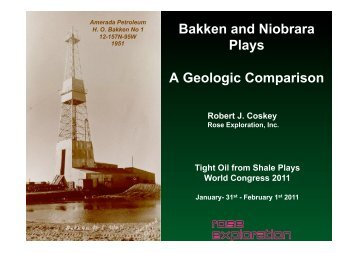 Robert Coskey, Rose Exploration - Tight Oil From Shale Plays World ...