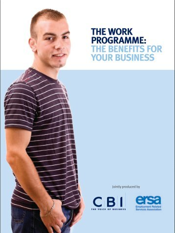The Work Programme: The benefiTs for your business - CBI
