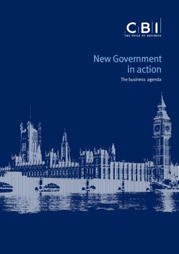 New Government in action - The business agenda - CBI