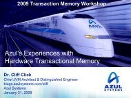 Azul's Experiences with Hardware Transactional Memory - Secure ...