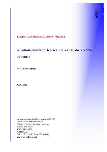 A admissibilidade teórica do canal do crédito bancário - O DGE - UBI