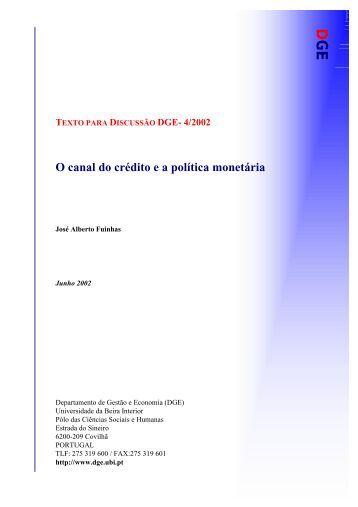 O canal do crédito e a política monetária - O DGE - UBI