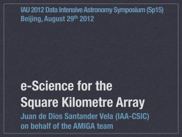 e-Science for the Square Kilometre Array - AMIGA : Analysis of the ...