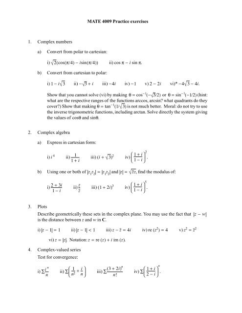 MATE 4009 Practice exercises 1. Complex numbers a) Convert from ...
