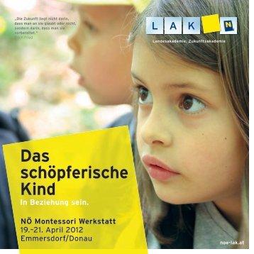 Das schöpferische Kind - Montessori Werkstatt 2012 ...