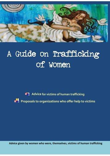 A Guide on Trafficking Trafficking of Women