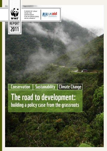 The road to development: - WWF UK