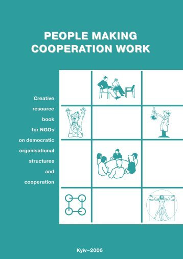 PEOPLE MAKING COOPERATION WORK - Milieukontakt International