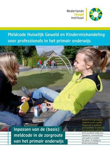 Meldcode Huiselijk Geweld en Kindermishandeling voor ...