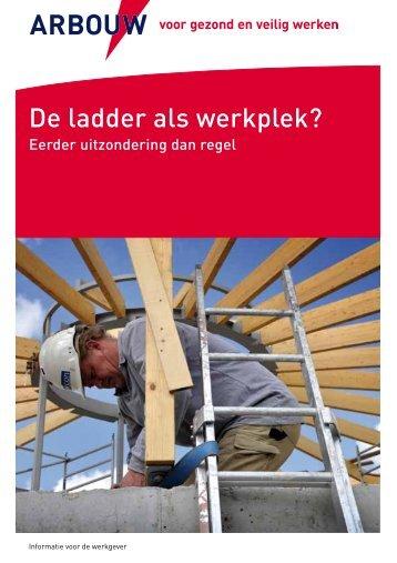 De ladder als werkplek? - Arbouw