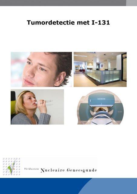 Tumordetectie met I-131 - Instituut Verbeeten