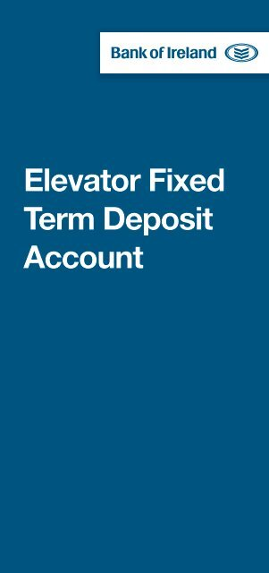 Elevator Fixed Term Deposit Account - Business Banking - Bank of ...