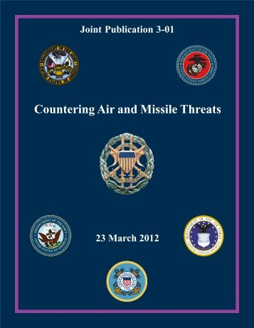 JP 3-01 Countering Air and Missile Threats - Defense Innovation ...