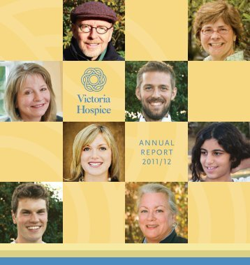 2011 / 2012 Annual Report - Victoria Hospice