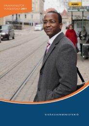 MAAHANMUUTON VUOSIKATSAUS 2011 - Maahanmuuttovirasto