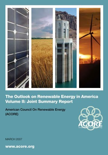 The Outlook on Renewable Energy in America Volume II - American ...