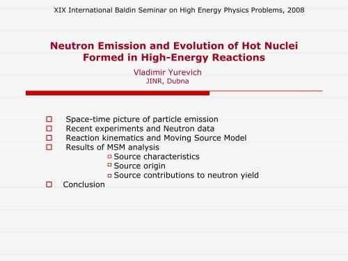 Neutron Emission and Evolution of Hot Nuclei Formed in ... - JINR
