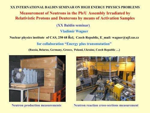 Measurement of Neutron Field Produced Around Pb/U Setup ... - JINR