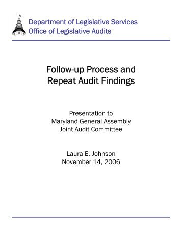 Follow-up Process and Repeat Audit Findings - Office of Legislative ...