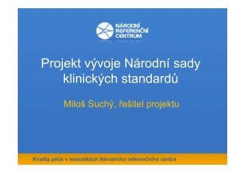 Kvalita péče v metodikách Národního referenčního centra