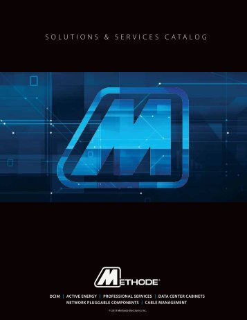 Methode Data Solutions Catalog 2013 - Methode Electronics, Inc.