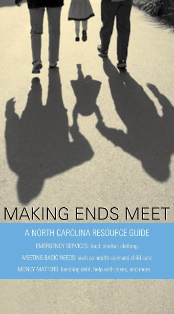 MAKING ENDS MEET - North Carolina Healthy Start Foundation