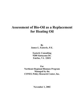 Assessment of Bio-Oil Use as a Replacement for Heating Oil