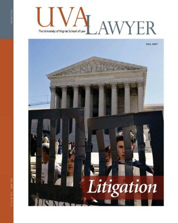 The Continuing Centrality of Litigation - University of Virginia School ...