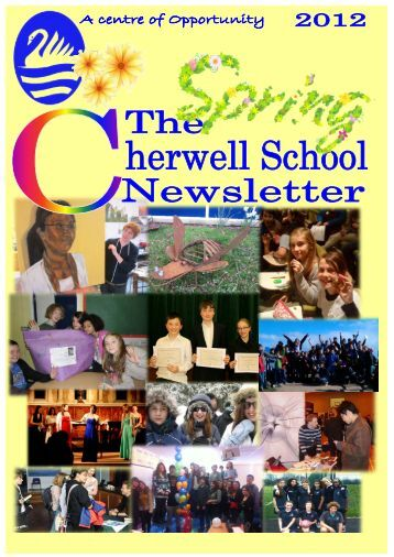 © The Cherwell School Spring Newsletter, March 2012 Page