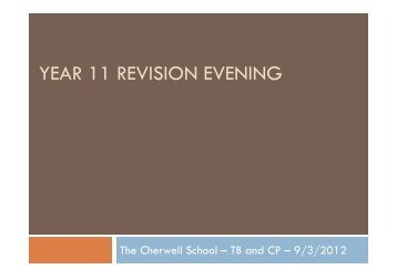 YEAR 11 REVISION EVENING - Cherwell School