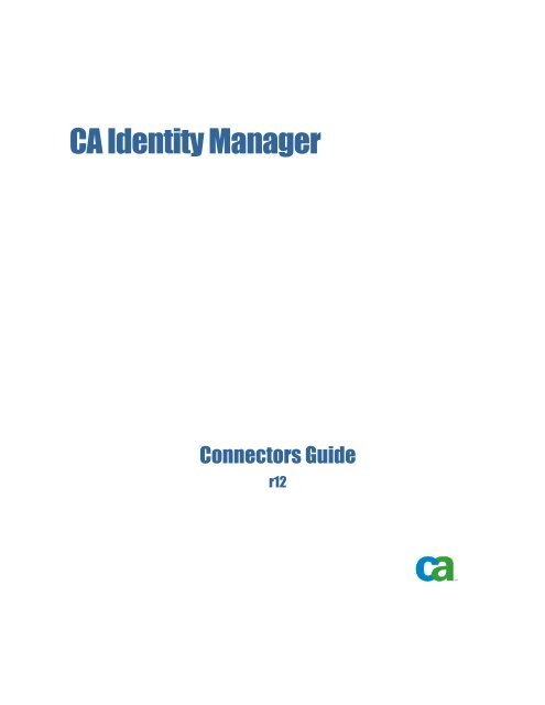 CA Identity Manager Connectors Guide - CA Technologies