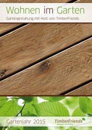 Wohnen im Garten - Gartengestaltung mit Holz