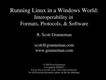 Running Linux in a Windows World: - Scott Granneman
