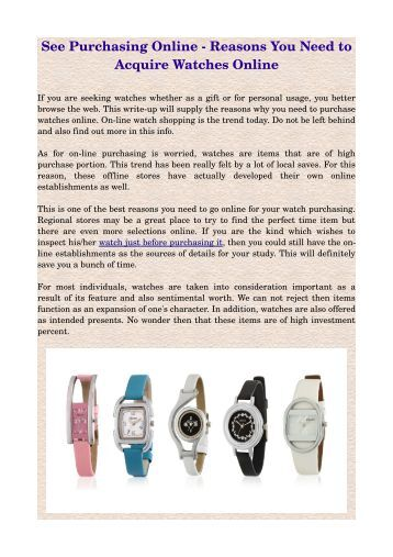 See Purchasing Online ­ Reasons You Need to Acquire Watches Online