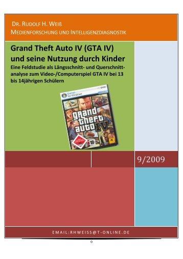 Grand Theft Auto IV (GTA IV) und seine Nutzung ... - Mediengewalt
