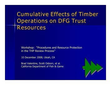 Cumulative Effects of Timber Operations on DFG Trust ... - Cal Fire