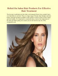 Relied On Salon Hair Products For Effective Hair Treatment