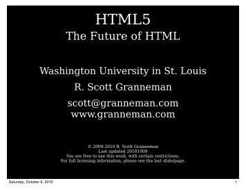 HTML5 (slides) - Scott Granneman