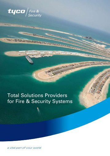 Total Solutions Providers for Fire & Security Systems - Tyco Fire ...