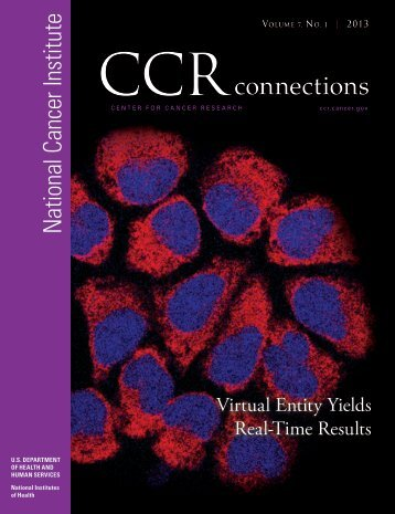 CCR Connections, Volume 6, No.1, 2012 - National Cancer Institute