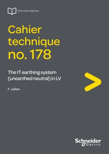 The IT earthing system (unearthed neutral) in LV - Schneider Electric