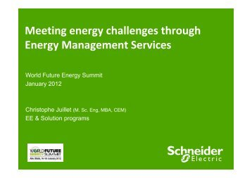 M ti h ll th h Meeting energy challenges through ... - Schneider Electric