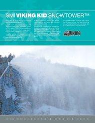 SMI VIKING KID SNOWTOWER™