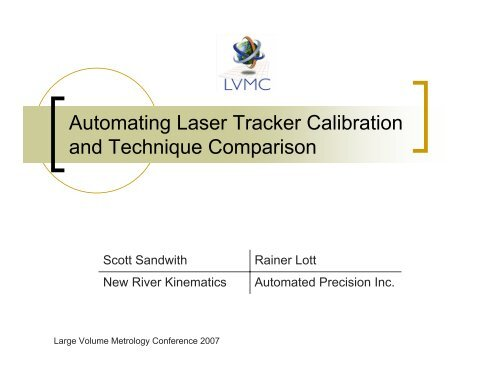 Automating Laser Tracker Calibration and Technique