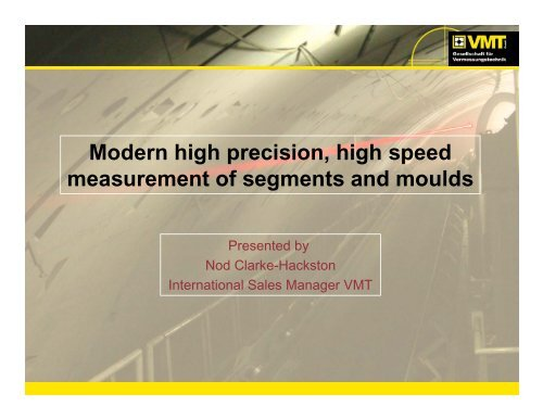Modern high precision, high speed measurement of segments and ...