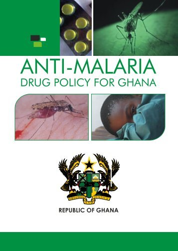 Anti-Malaria Drug Policy - Ghana Health Service