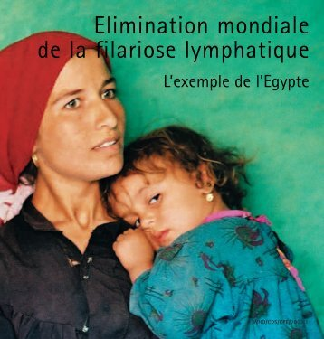 Elimination mondiale de la filariose lymphatique - Global Alliance to ...